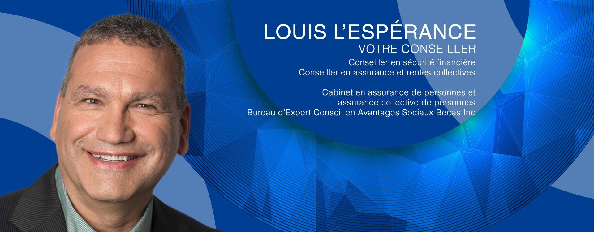 Louis L'Espérance conseils financiers
